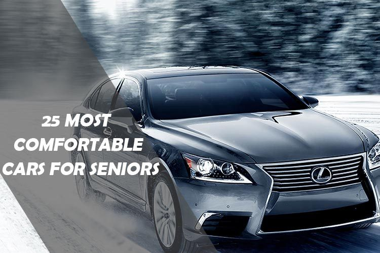 Most Comfortable Cars for Seniors