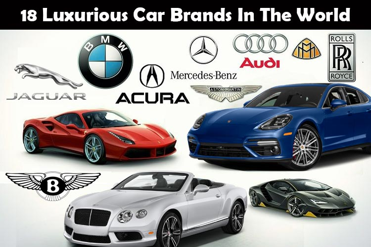 Most Expensive Car Brands >> Luxurious Car Brands 18 Luxury Car Brands In The World